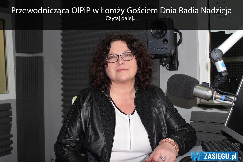 Przewodnicząca OIPiP w Łomży Gościem Dnia Radia Nadzieja